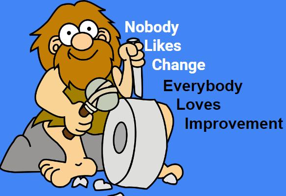 Nobody like change