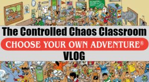 Controlled Chaos Classroom