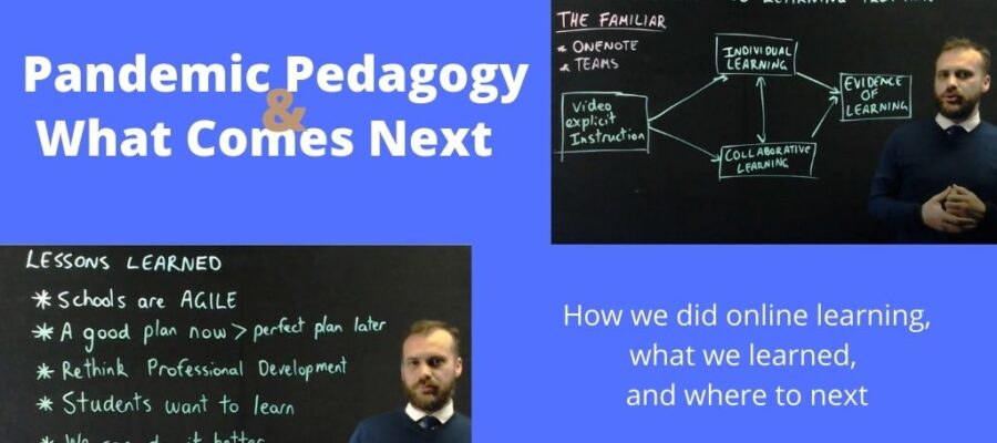 Pandemic Pedagogy & What comes next